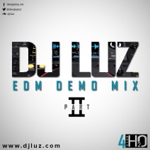DJ Luz – EDM Demo Mix Part II (Club H20)